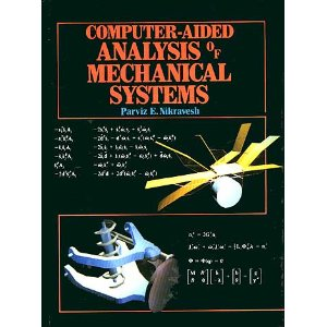 Computer Aided Analysis of Mechanical Systems
