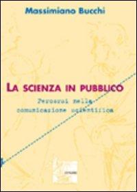 La scienza in pubblico