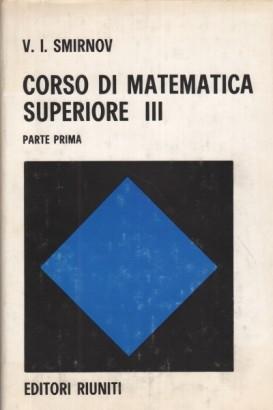 Corso di matematica superiore III