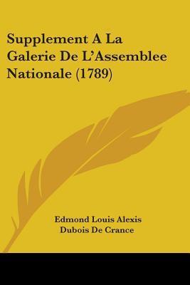 Supplement a La Galerie De L'assemblee Nationale