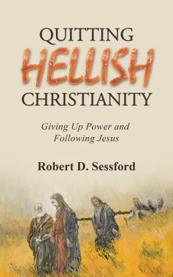 Quitting Hellish Christianity