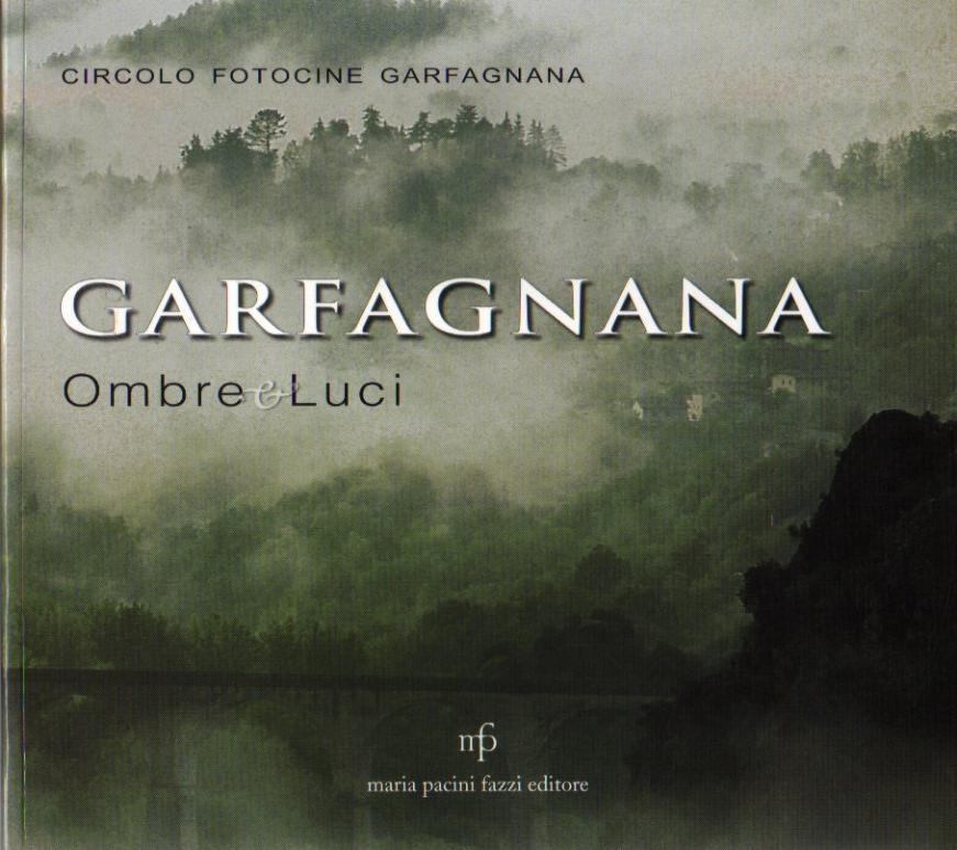 Garfagnana Ombre e Luci