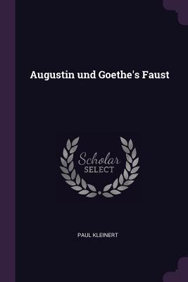 Augustin Und Goethe's Faust