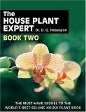 The House Plant Expert Book Two
