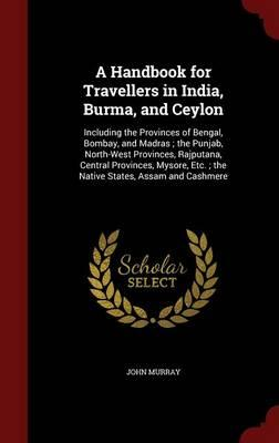 A Handbook for Travellers in India, Burma and Ceylon
