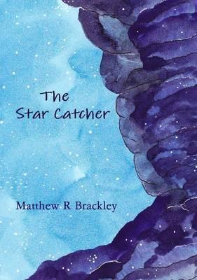 The Star Catcher
