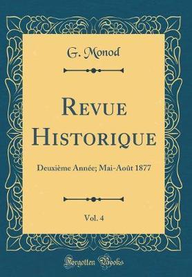 Revue Historique, Vol. 4