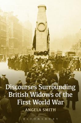 Discourses Surrounding British Widows of the First World War