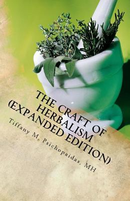 The Craft of Herbalism