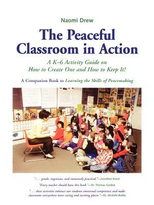 Peaceful Classroom in Action