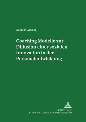 Coaching - Modelle zur Diffusion einer sozialen Innovation in der Personalentwicklung
