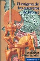 El enigma de los guerreros de bronce