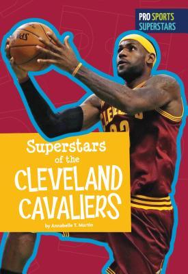 Superstars of the Cleveland Cavaliers