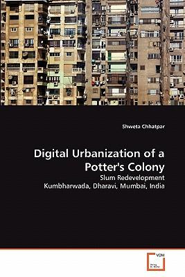 Digital Urbanization of a Potter's Colony