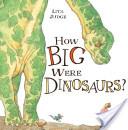 How Big Were Dinosau...