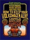 How to Keep Your Volkswagen Alive 19 Ed