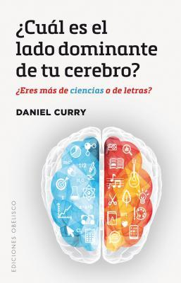 ¿Cúal es el lado dominante de tú cerebro? / What is the Dominant Side of your Brain?