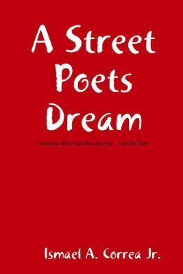 A Street Poets Dream