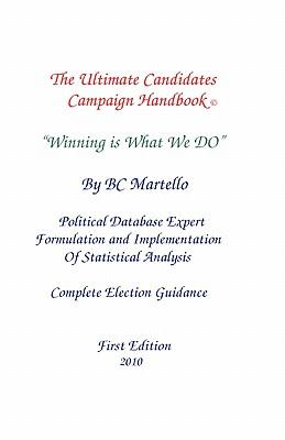 The Ultimate Candidates Campaign Handbook
