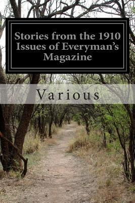 Stories from the 1910 Issues of Everyman's Magazine