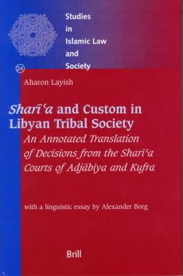 Shari 'a And Custom In Libyan Tribal Society