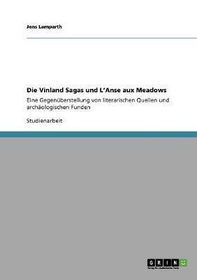 Die Vinland Sagas und L'Anse aux Meadows
