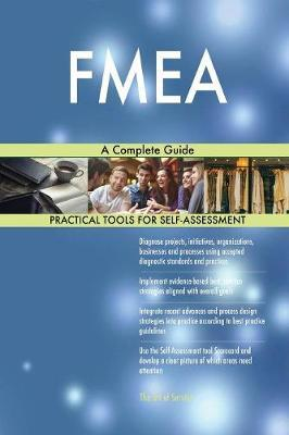 Fmea a Complete Guide