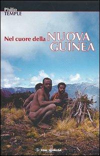 Nel cuore della Nuova Guinea