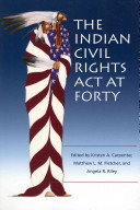 The Indian Civil Rights Act at Forty