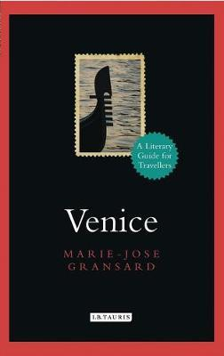 Venice. A literary guide for travellers