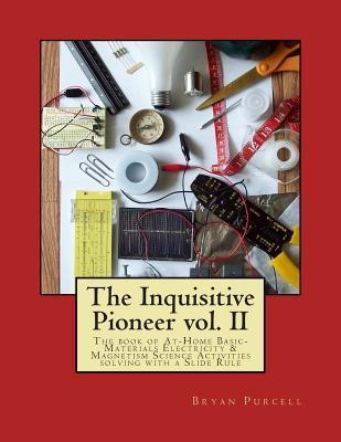 The Inquisitive Pioneer vol. II