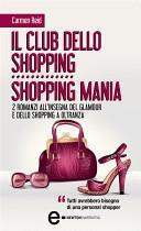 Il club dello shopping – Shopping mania