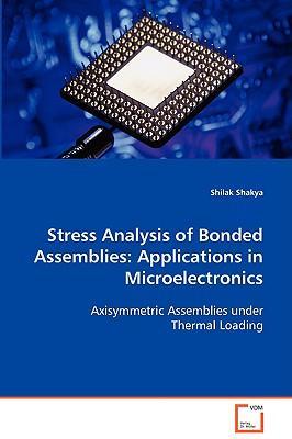 Stress Analysis of Bonded Assemblies