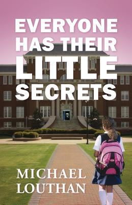 Everyone Has Their Little Secrets