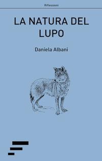 La natura del lupo