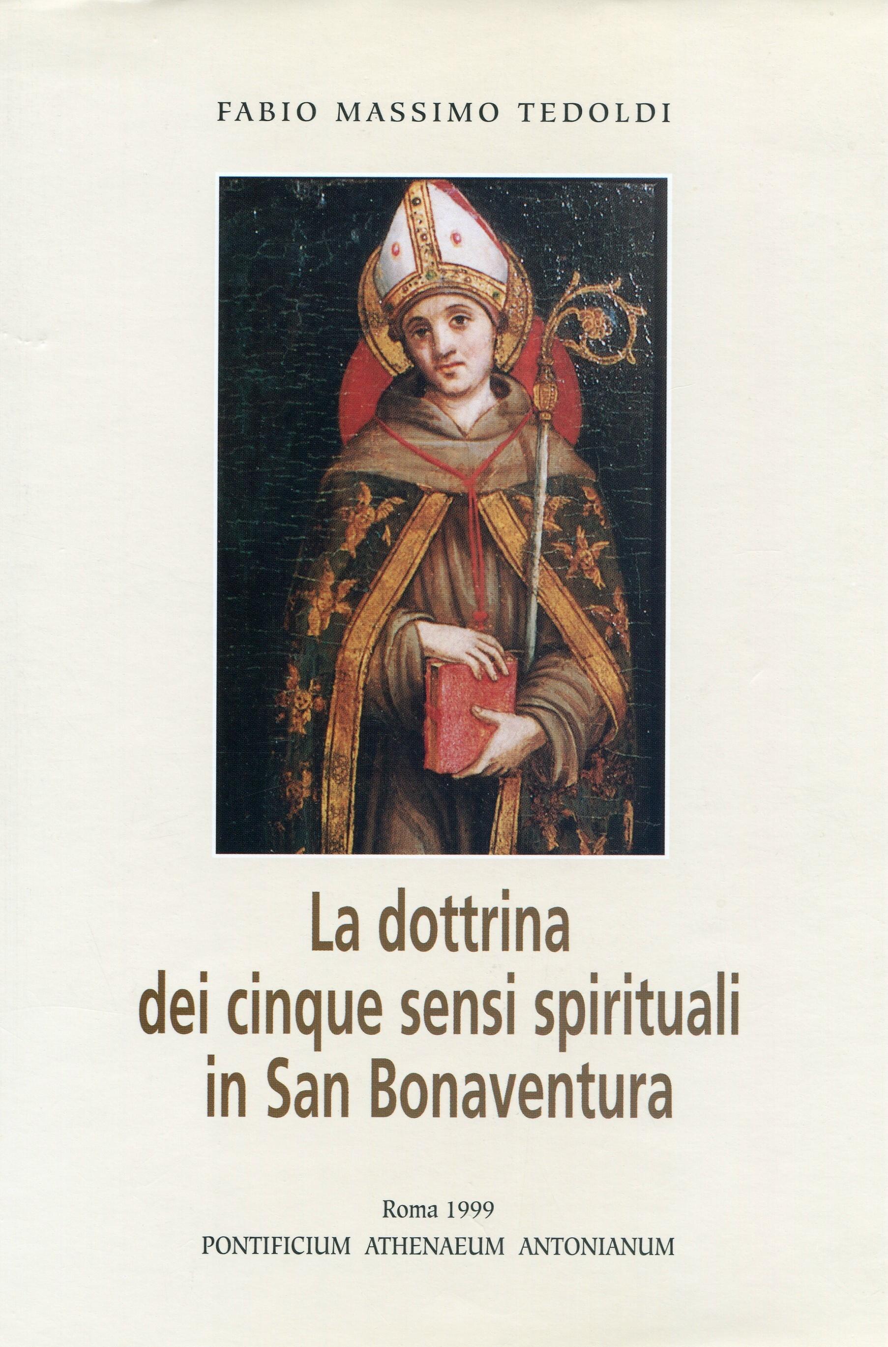 La dottrina dei cinque sensi spirituali in san Bonaventura
