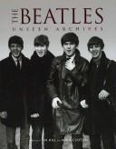 The Beatles Unseen A...
