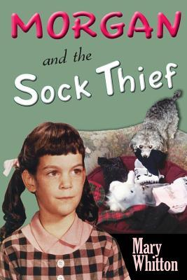 Morgan and the Sock Thief