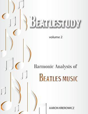 Harmonic Analysis of Beatles Music