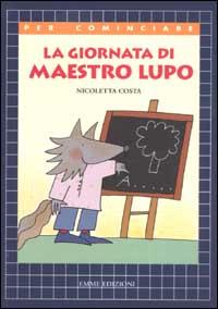La giornata di maestro Lupo
