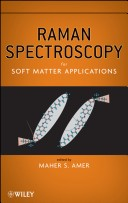 Raman Spectroscopy for Soft Matter Applications