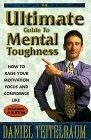 Ultimate Guide to Mental Toughness