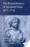 The Remembrances of Elizabeth Freke 1671-1714