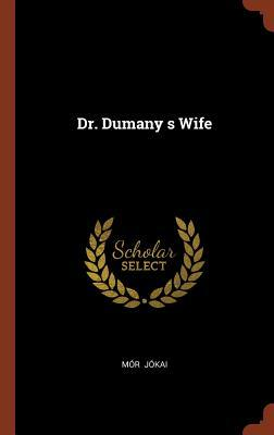 Dr. Dumany S Wife
