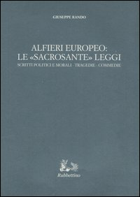 Alfieri europeo: le «sacrosante leggi»