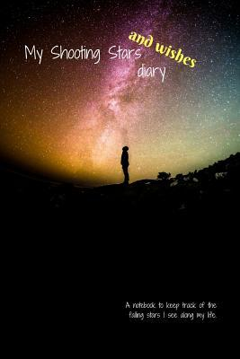 My Shooting Stars and Wishes Diary