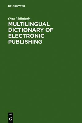 Multilingual Dictionary of Electronic Publishing