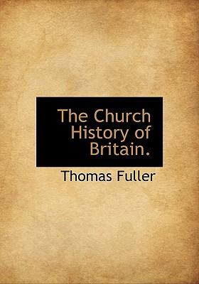The Church History of Britain