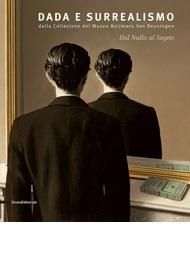 Dada e surrealismo: dalla collezione del Museo Boijmans van Beuningen