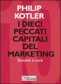 I dieci peccati capitali del marketing